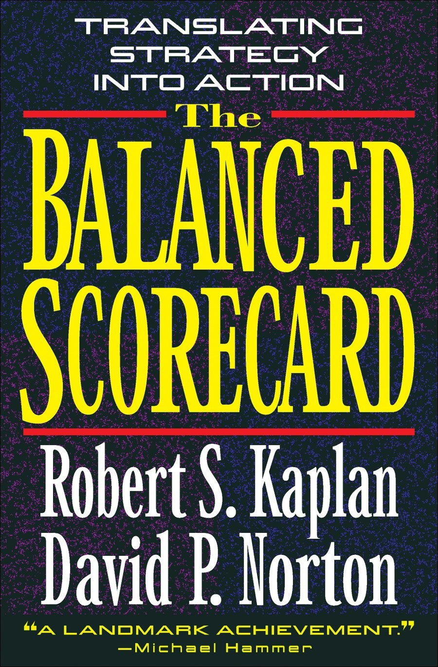 The original Balanced Scorecard book that started it all
