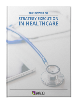 The Power of Strategy Execution in Healthcare