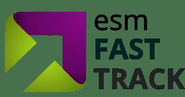 esm fast track